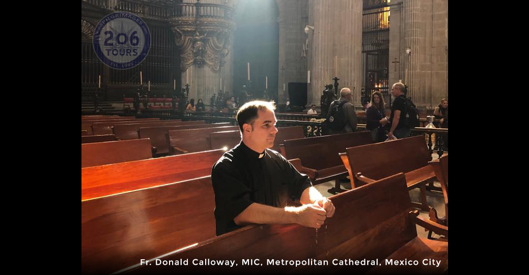 Mexico City Cathedral Pilgrimage