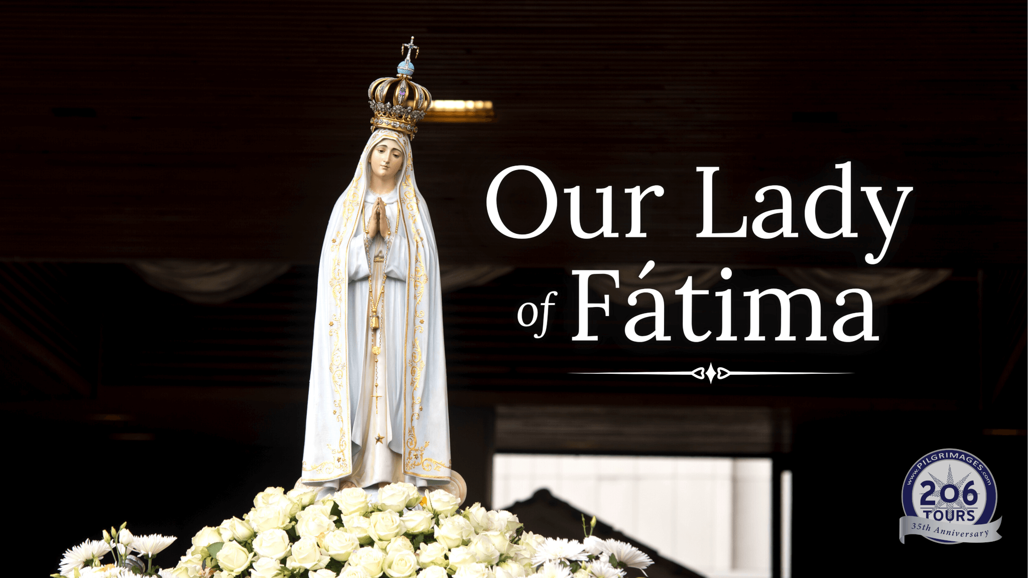 Our Lady of Fatima Portugal Pilgrimage 206 Tours