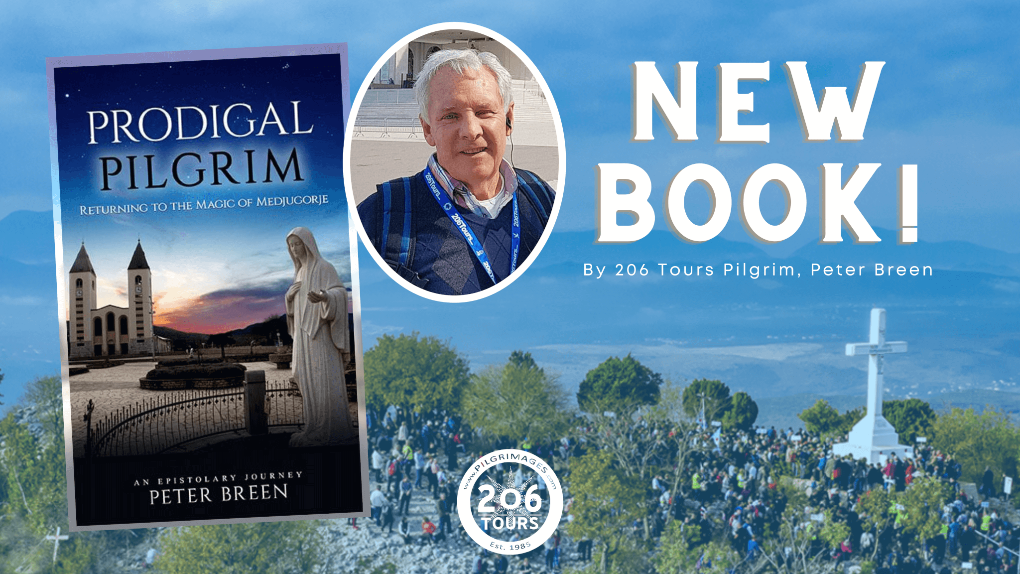 Prodigal Pilgrim Book Medjugorje 206 Tours
