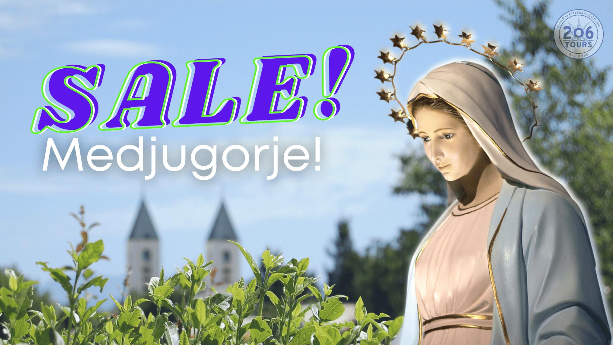 Medjugorje Pilgrimage Sale