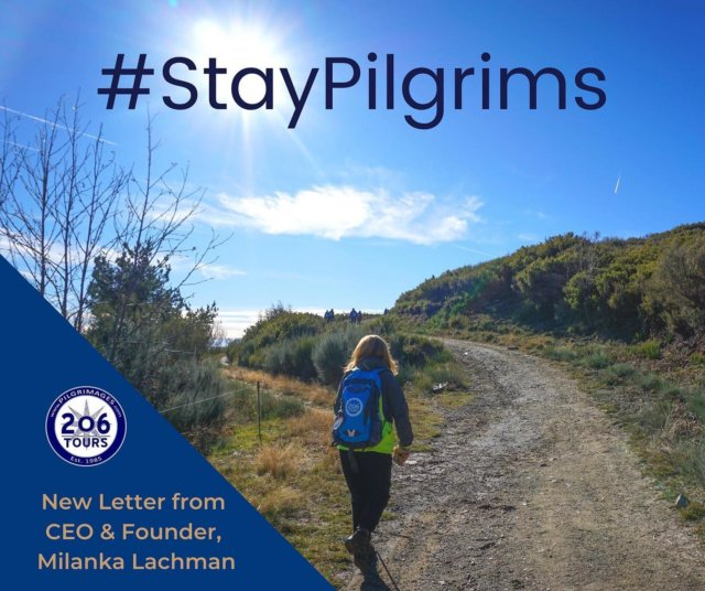 New letter to pilgrims from our CEO & Founder, Milanka Lachman. #StayPilgrims!  Read full letter here: 206tours.com/president-letter
