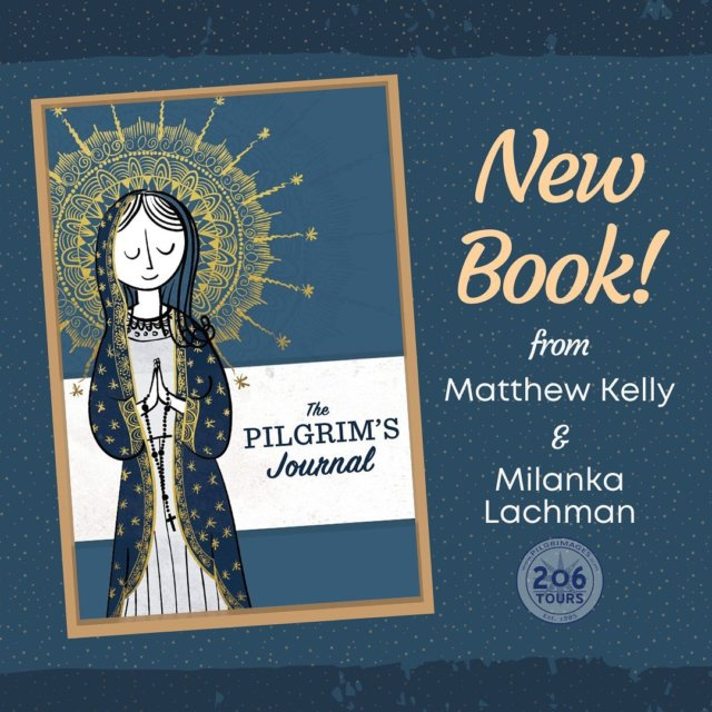 """Very exciting announcement! Our President & Founder, Milanka Lachman, teamed up with Matthew Kelly  to create a fantastic new 206-page resource for Catholic Pilgrims – """"The Pilgrim's Journal"""".  Read all about this new book by on our blog!"""