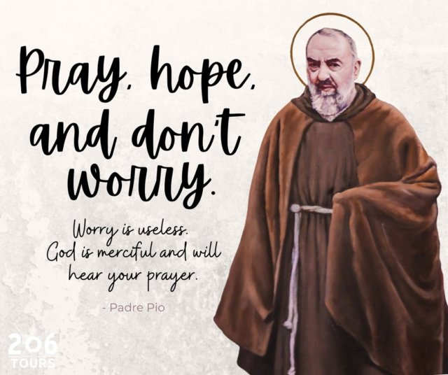 Tag someone who needs to hear this today ❤️  #padrepio #prayhopeanddontworry  More Padre Pio Quotes: bit.ly/3mplSnR